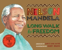 Long Walk to Freedom : Illustrated Children's edition, Paperback / softback Book
