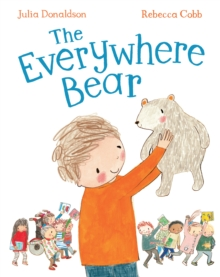 The Everywhere Bear, Hardback Book