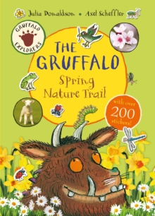 Gruffalo Explorers: The Gruffalo Spring Nature Trail, Paperback Book