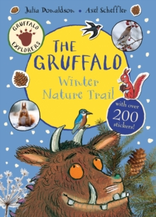 Gruffalo Explorers: the Gruffalo Winter Nature Trail, Paperback Book