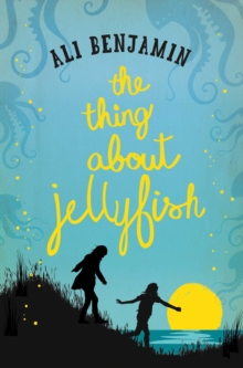 The Thing About Jellyfish, Paperback Book