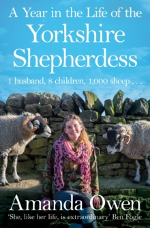 A Year in the Life of the Yorkshire Shepherdess, Paperback Book