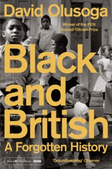 Black and British : A Forgotten History, Paperback / softback Book