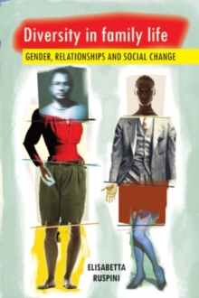 Diversity in Family Life : Gender, Relationships and Social Change, Paperback Book