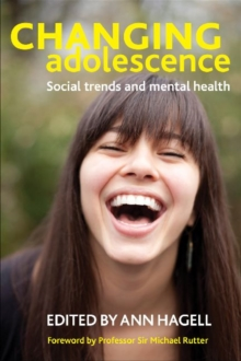 Changing Adolescence : Social Trends and Mental Health, Paperback Book