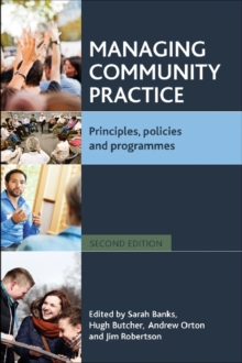 Managing community practice : Principles, policies and programmes, Paperback / softback Book