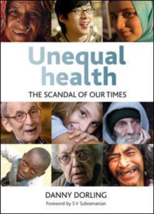 Unequal Health : The Scandal of Our Times, Paperback / softback Book