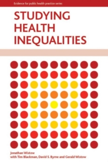 Studying health inequalities : An applied approach, Paperback Book