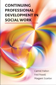 Continuing professional development in social work, Paperback Book