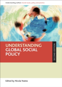 Understanding global social policy, Paperback Book