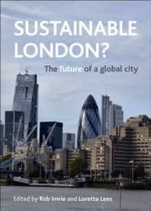 Sustainable London? : The future of a global city, Paperback Book