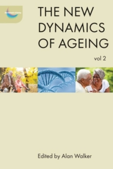 The new dynamics of ageing volume 2, Paperback / softback Book