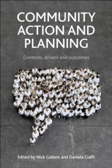 Community Action and Planning: Contexts, Drivers and Outcomes, Hardback Book