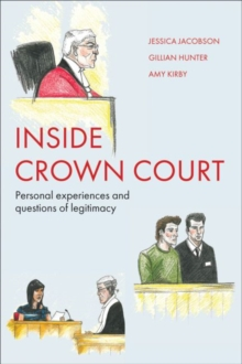 Inside Crown Court : Personal Experiences and Questions of Legitimacy, Paperback Book