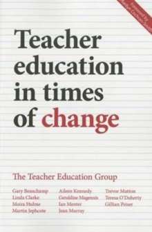 Teacher education in times of change, Paperback / softback Book