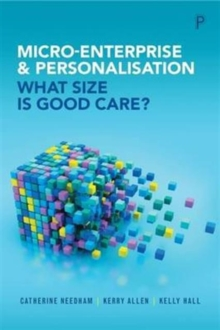 Micro-Enterprise and Personalisation : What Size is Good Care?, Paperback Book