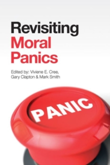 Revisiting Moral Panics, Paperback Book