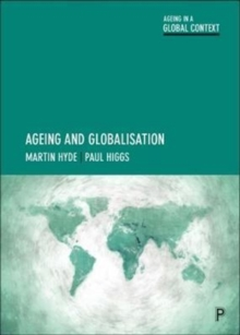 Ageing and globalisation, Paperback / softback Book
