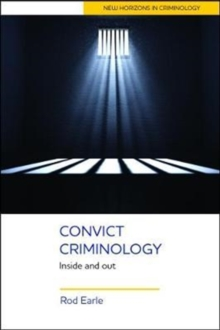 Convict Criminology : Inside and Out, Paperback Book