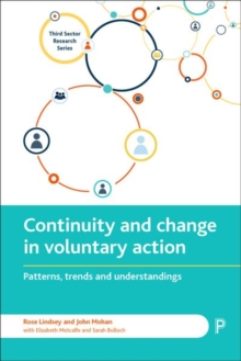 Continuity and change in voluntary action : Patterns, trends and understandings, Hardback Book
