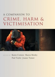 A companion to crime, harm and victimisation, Paperback / softback Book