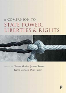A Companion to State Power, Liberties and Rights, Paperback Book