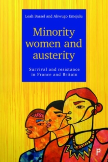 Minority women and austerity : Survival and resistance in France and Britain, Hardback Book