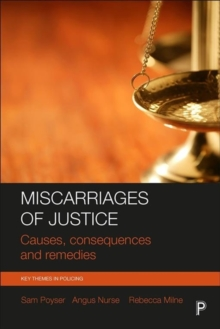 Miscarriages of justice : Causes, consequences and remedies, Paperback Book
