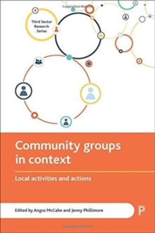 Community groups in context : Local activities and actions, Paperback / softback Book