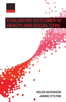 Evaluating outcomes in health and social care, Paperback / softback Book