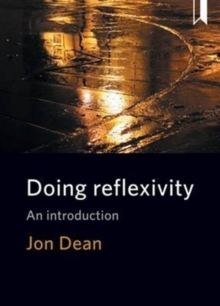 Doing Reflexivity : An Introduction, Paperback Book