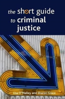 The short guide to criminal justice, Paperback Book