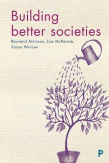 Building Better Societies : Promoting Social Justice in a World Falling Apart, Paperback Book