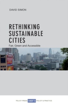 Rethinking Sustainable Cities : Accessible, Green and Fair, Paperback Book