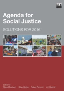 Agenda for Social Justice : Solutions for 2016, Paperback Book