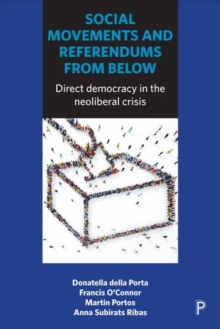 Social movements and referendums from below : Direct democracy in the neoliberal crisis, Hardback Book