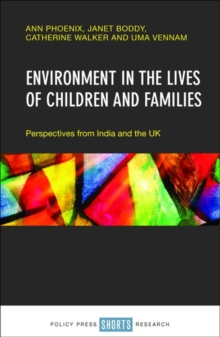 Environment in the lives of children and families : Perspectives from India and the UK, Hardback Book