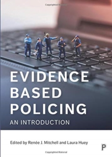 Evidence based policing : An introduction, Paperback / softback Book