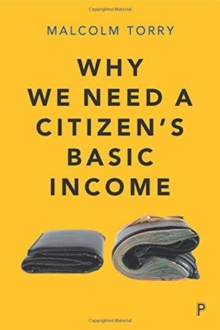 Why we need a Citizen's Basic Income, Paperback / softback Book