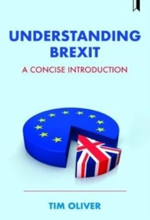 Understanding Brexit : A concise introduction, Paperback / softback Book