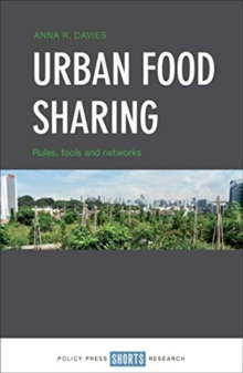Urban Food Sharing : Rules, tools and networks, Hardback Book