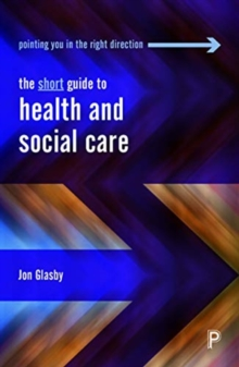 The short guide to health and social care, Paperback / softback Book