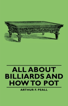 All about Billiards and How to Pot, EPUB eBook