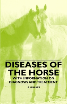 Diseases of the Horse - With Information on Diagnosis and Treatment, EPUB eBook