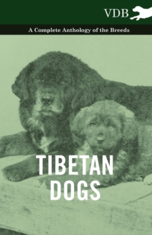 Tibetan Dogs - A Complete Anthology of the Breeds, EPUB eBook