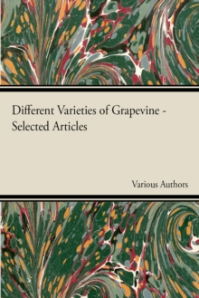 Different Varieties of Grapevine - Selected Articles, EPUB eBook