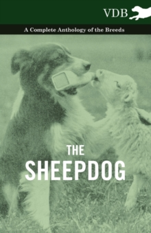 The Sheepdog - A Complete Anthology of the Breeds, EPUB eBook