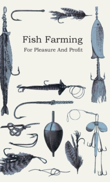 Fish Farming - For Pleasure and Profit, EPUB eBook