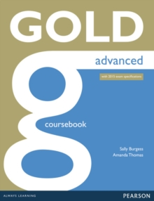 Gold Advanced Coursebook, Paperback Book