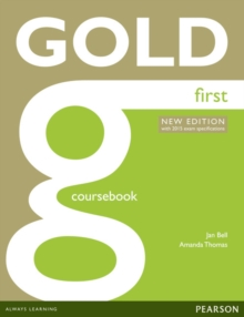 Gold First New Edition Coursebook, Paperback Book